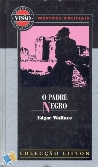 O Padre Negro  by  Edgar Wallace