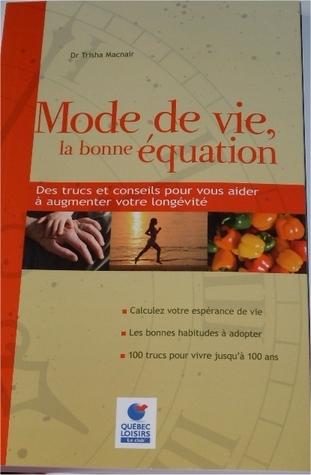 Mode de vie, la bonne équation  by  Trisha Macnair