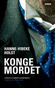 Kongemordet  by  Hanne-Vibeke Holst