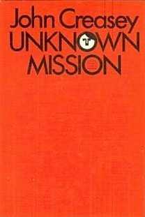 Unknown Mission (Bruce Murdoch, #3) John Creasey