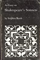 An Essay On Shakespeares Sonnets Stephen  Booth