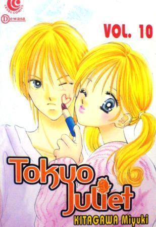 Tokyo Juliet Vol. 10  by  Miyuki Kitagawa
