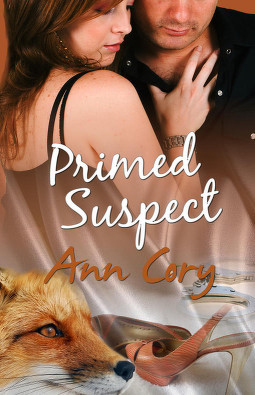 Primed Suspect (Handcuffs and Lace, #7) Ann Cory