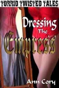 Dressing the Empress Ann Cory