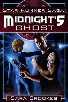 Midnights Ghost (Star Runner, #1) Sara Brookes