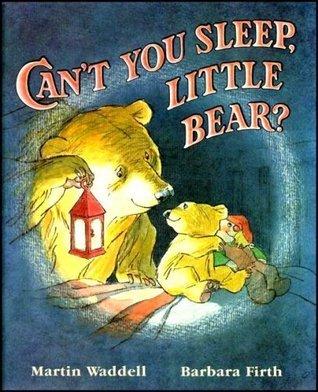 Cant You Sleep, Little Bear? / Không Ngủ Được Sao, Gấu Con?  by  Martin Waddell
