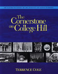 Cornerstone on College Hill: An Illustrated History of the University of Alaska Fairbanks  by  Terrence Cole