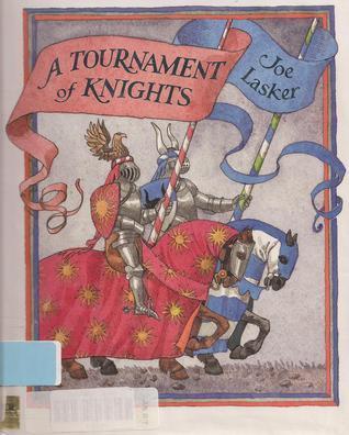 Tournament of Knights  by  Joe Lasker