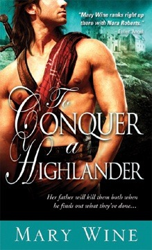To Conquer a Highlander (Highlander, #1) Mary Wine