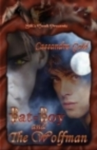 Bat Boy and the Wolfman  by  Cassandra Gold