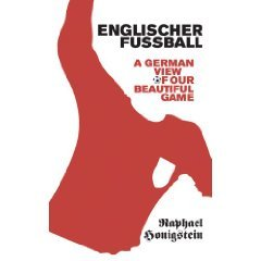Das Reboot: How German Football Reinvented Itself and Conquered the World  by  Raphael Honigstein