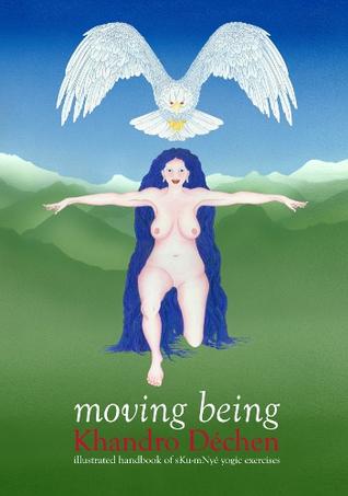 Moving Being Khandro Dechen