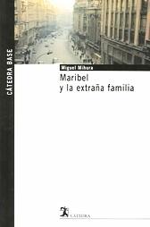 Maribel y la extraña familia Miguel Mihura