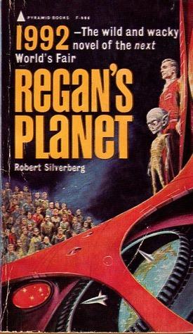 Regans Planet (Regan, #1)  by  Robert Silverberg
