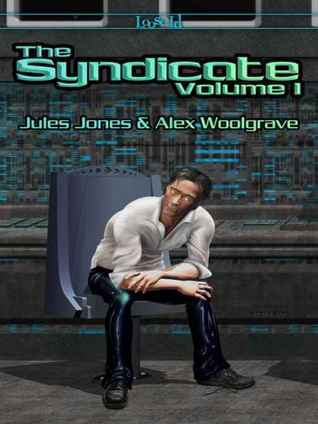 The Syndicate: Volume 1  by  Jules Jones