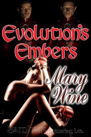 Evolutions Embers Mary Wine