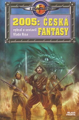 2005: Česká fantasy Vlado Ríša