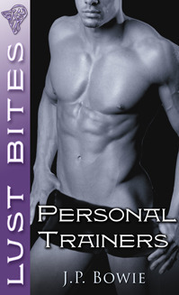 Personal Trainers  by  J.P. Bowie