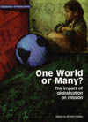 One World or Many*: The Impact of Globalisation on Mission Richard Tiplady