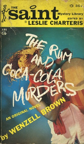 The Rum and Coca-Cola Murders Leslie Charteris