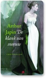 De klank van sneeuw  by  Arthur Japin