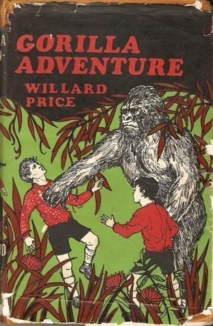 Gorilla Adventure  by  Willard Price
