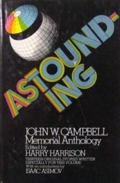 Astounding: John W. Campbell Memorial Anthology Harry Harrison