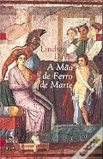 A Mão de Ferro de Marte (Marcus Didius Falco, #4)  by  Lindsey Davis