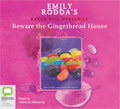 Beware the Gingerbread House (Raven Hill Mysteries, #5) Emily Rodda