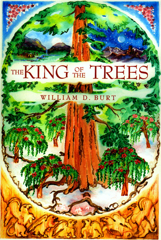 The Golden Wood (The King of the Trees, #3)  by  William D. Burt