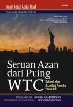 Seruan Azan Dari Puing WTC: Dakwah Islam di Jantung Amerika Pasca 9/11  by  Feisal Abdul Rauf