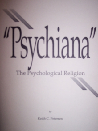 Psychiana-the psychological religion Keith C. Petersen