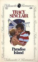 Paradise Island (Silhouette Romance, #39) Tracy Sinclair