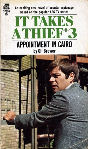 Appointment in Cairo (It Takes A Thief, #3)  by  Gil Brewer