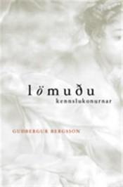 Lömuðu kennslukonurnar Guðbergur Bergsson