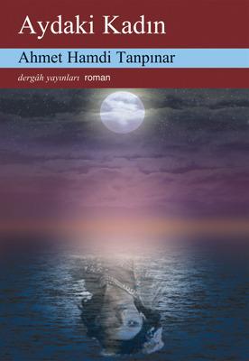 Aydaki Kadın Ahmet Hamdi Tanpınar