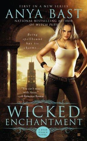 Wicked Enchantment (Dark Magick, #1) Anya Bast