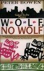 Wolf, No Wolf (Gabriel Du Pre Mystery, #3) Peter Bowen