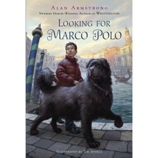 Looking for Marco Polo Looking for Marco Polo Alan Armstrong