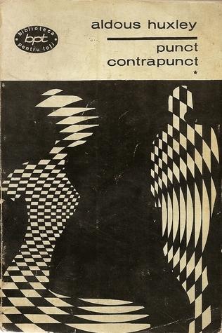 Punct contrapunct (2 vol.) Aldous Huxley