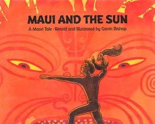 Maui and the Sun: A Maori Tale Gavin Bishop