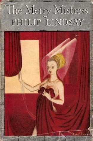 The Merry Mistress  by  Philip Lindsay