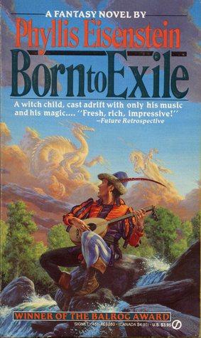 Born to Exile (Alaric, #1) Phyllis Eisenstein