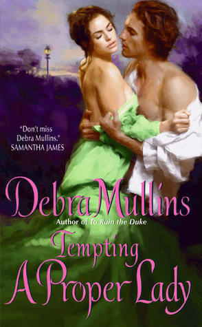 Tempting a Proper Lady (Brides of Nevarton Chase, #1)  by  Debra Mullins