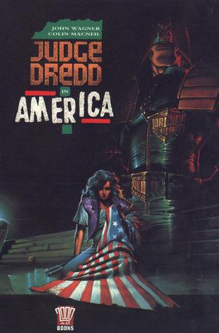 Judge Dredd in America  by  John Wagner