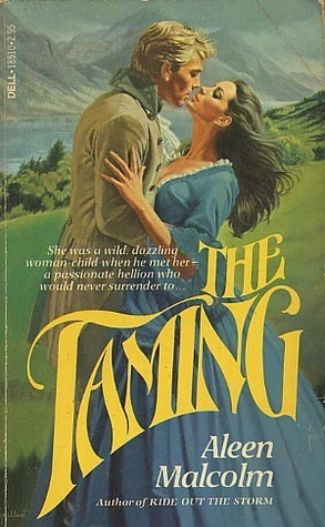 The Taming (Cameron, #1)  by  Aleen Malcolm