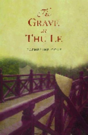 The grave at Thu Le  by  Catherine Cole