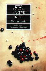 Martwe dzieci  by  Martin Amis