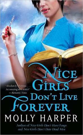 Nice Girls Dont Live Forever (Jane Jameson, #3)  by  Molly Harper