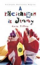 A Reciclagem de Jimmy Andy Tilley